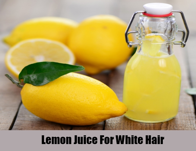 Lemon Juice For White Hair