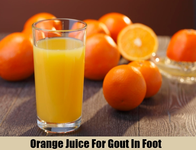 Orange Juice For Gout In Foot