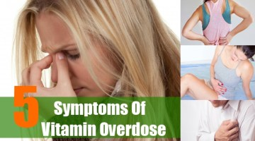 Symptoms Of Vitamin Overdose