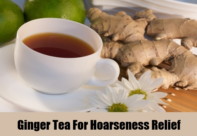 Ginger Tea For Hoarseness Relief