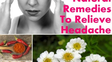 Natural Remedies To Relieve Headache