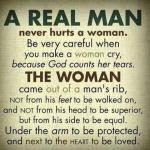 A Real Man Never Hurts A Woman Quote