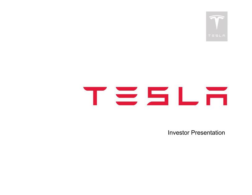 Investor presentation slides of Tesla Motors, Inc