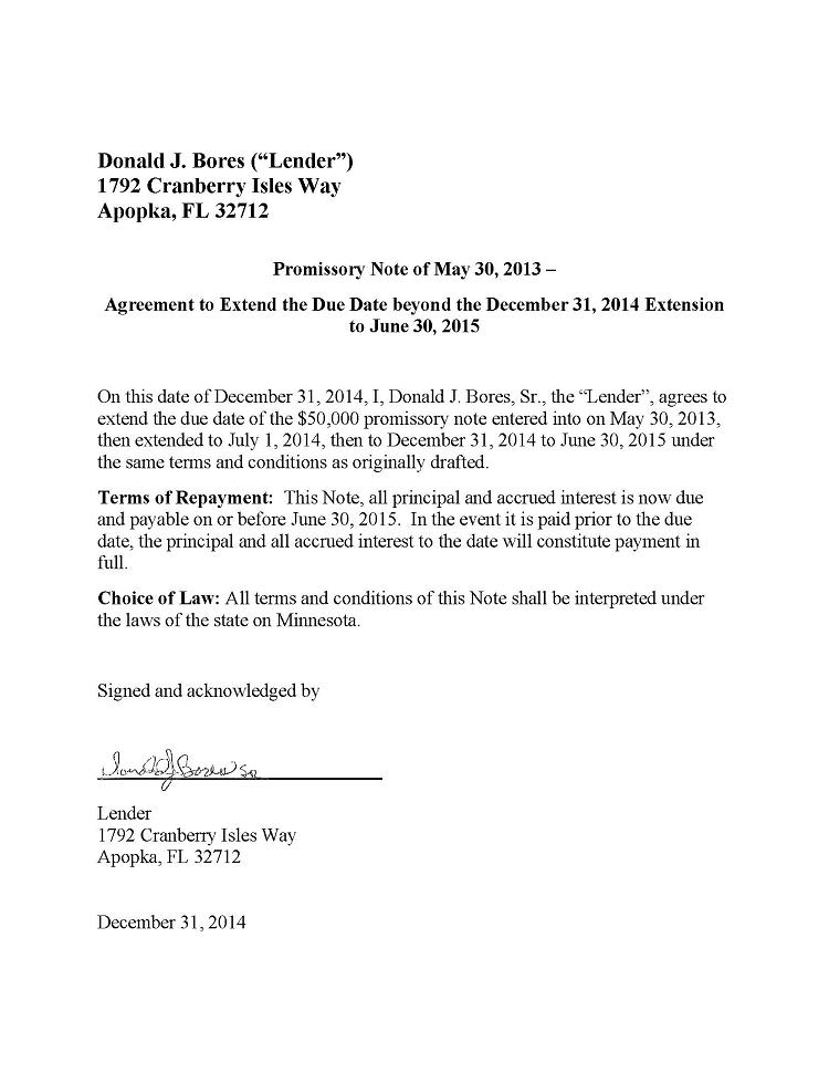 Agreement to extend due date of promissory note to Donald J Bores