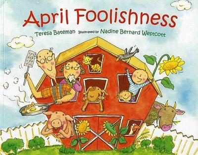 April-Foolishness-Bateman-Teresa-9780807504055