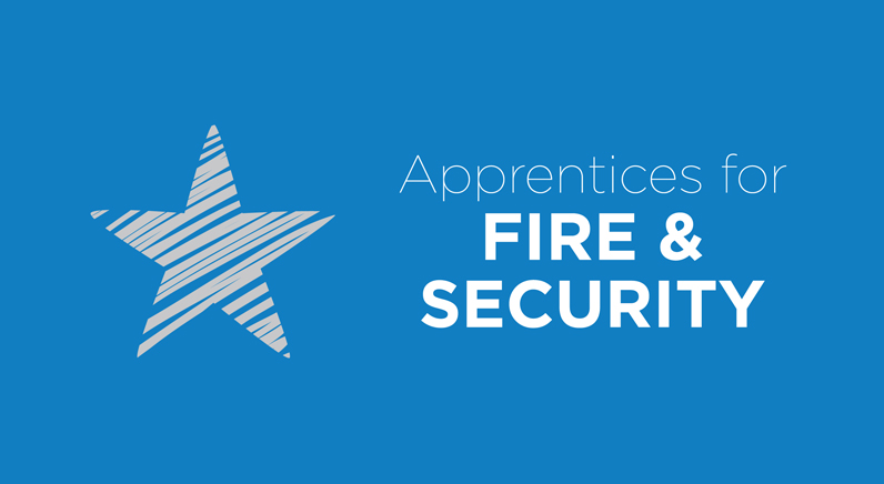 Apprentices for Fire & Security supports young skills