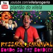 Ressaca + Carnaval + Gordo faz gordice | Plantão do Vilela | 007