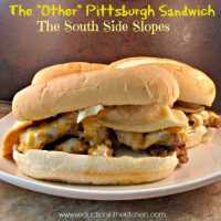 """The """"Other"""" Pittsburgh Sandwich The South Side Slopes"""
