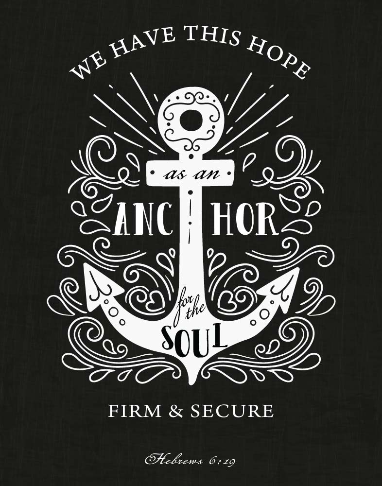 Book Quotes Wallpaper Cursive We Have This Hope As An Anchor Hebrews 6 19 Bible