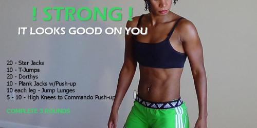 Strong...It Looks Good On You Full Body Workout