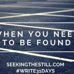 Day 8: When You Need to Be Found