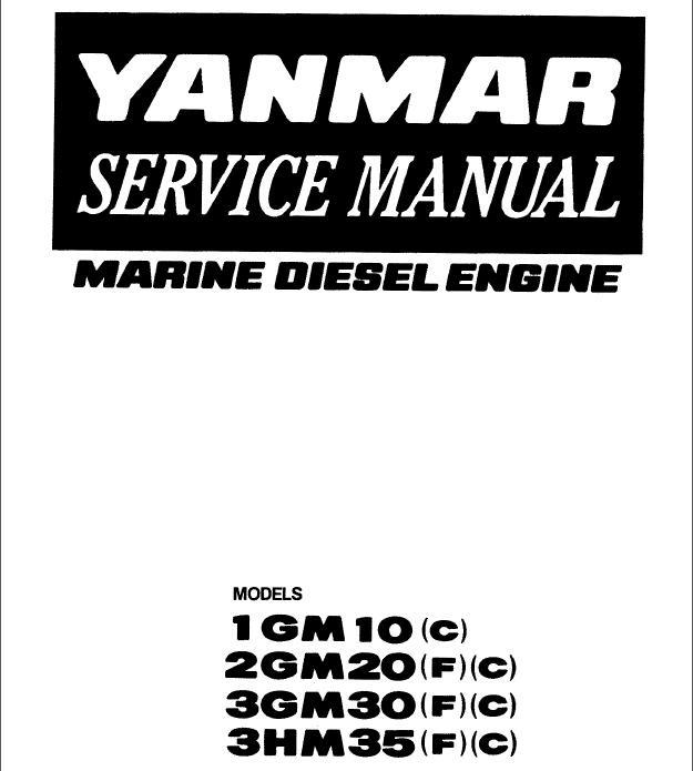 Yanmar Marine Diesel Engine 1GM10, 2GM20, 3GM30, 3HM35 Service