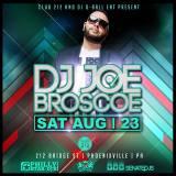 DJ Joe Broscoe | Sat Aug 23 @ 212