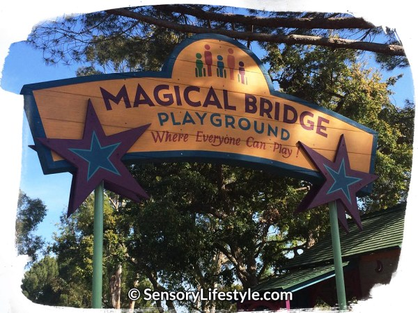 Magical Bridge Playground ~ Where everyone can play