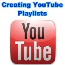 How and Why to Create YouTube Playlists