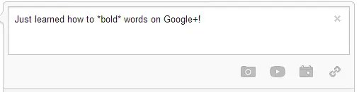 How to Bold Words on Google Plus Posts