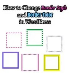 How to Change Border Style and Border Color in WordPress