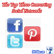 The Top Three Highest Converting Social Networks
