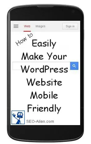 How to Easily Make Your WordPress Website Mobile Friendly