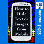 How to Hide Website Text from Mobile Phones