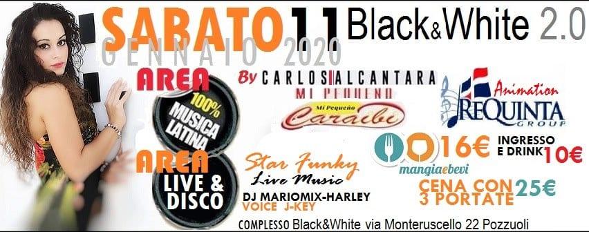 Black e White Pozzuoli - Sabato sera Karaoke Disco Dinner