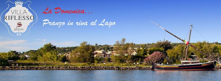 VILLA RIFLESSO Bacoli - Ogni Domenica a Pranzo sul Lago