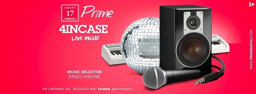 PRIME Pozzuoli - Sabato 17 Febbraio Cena Live Music e Dj Set