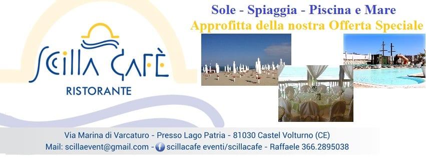 Scilla Cafè Varcaturo - Sole Pranzo e Mare in Offerta Speciale