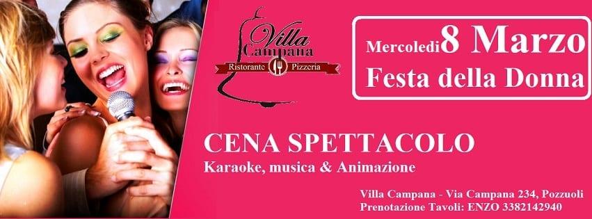 Villa Campana Pozzuoli - Mercoledi 8 Mar Cena Festa della Donna