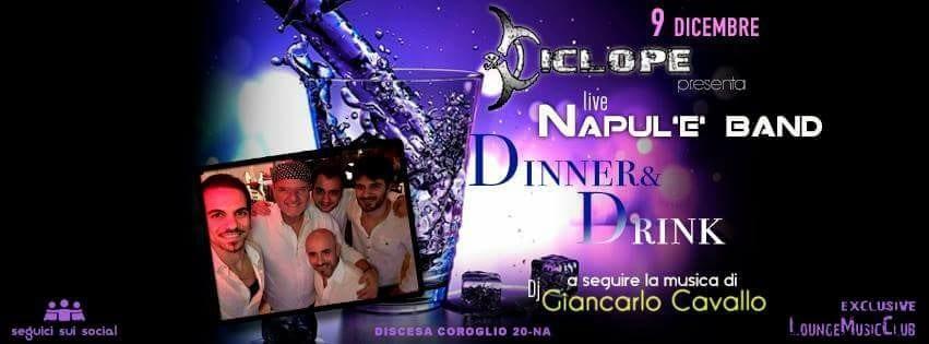 Ciclope Club Posillipo - Sabato 9 Dicembre Cena, Live e Disco