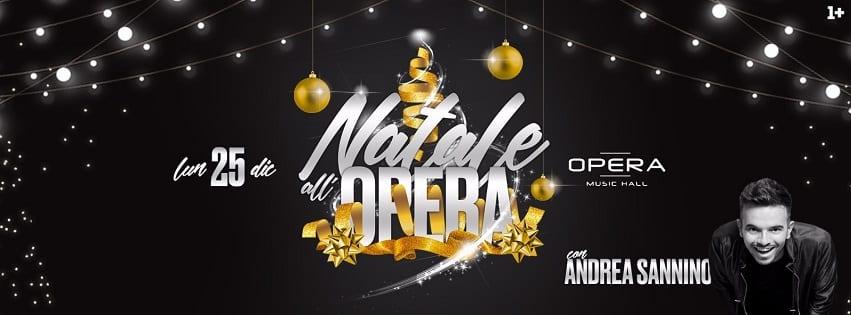 Opera Pozzuoli - Lunedi 25 Natale con Andrea Sannino