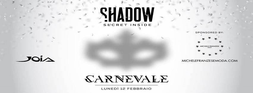 JOIA Napoli - Lunedi 12 Febbraio Carnival Party