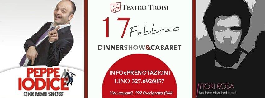 Teatro Troisi Napoli - Sabato 17 Cabaret con Peppe Iodice e Disco