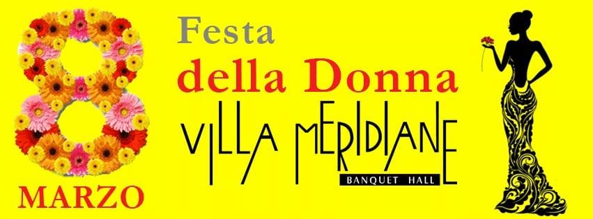Villa MERIDIANE Napoli - Cena Festa della Donna Napoli 2018