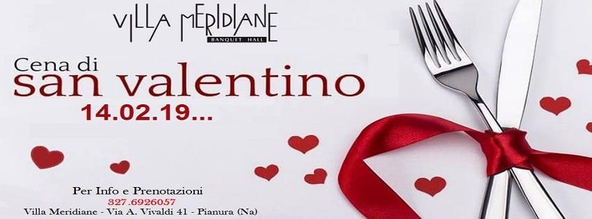 Villa MERIDIANE Napoli -Giovedì14 Cena San Valentino 60€ a coppia