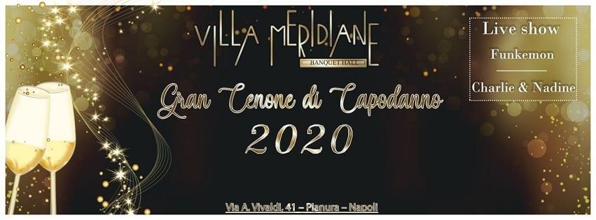 Villa MERIDIANE Napoli - Cenone di Capodanno Napoli 2020