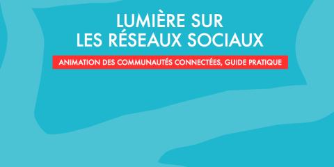 Lumière sur les réseaux sociaux