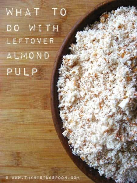 what-to-do-with-leftover-almond-meal-after-making-homemade-almond-milk