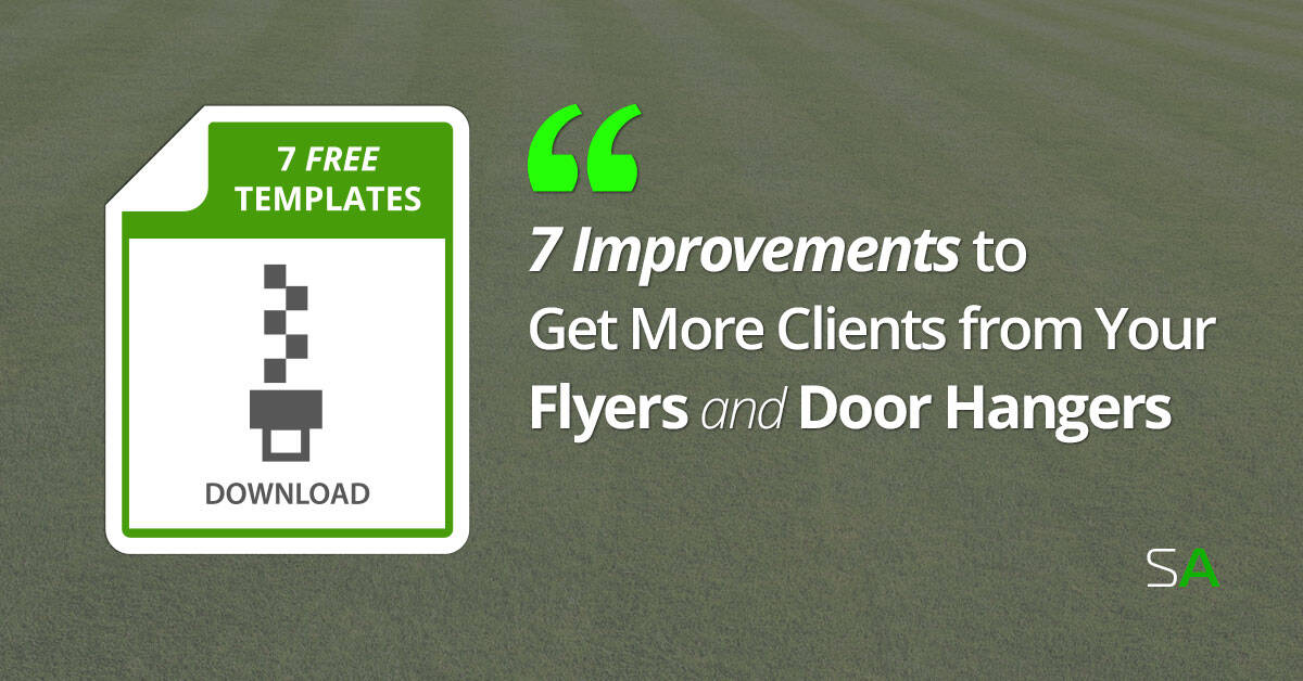 7 Improvements to Get More Clients from Your Flyers and Door Hangers