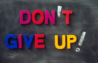 Don't Give Up Wallpapers HD