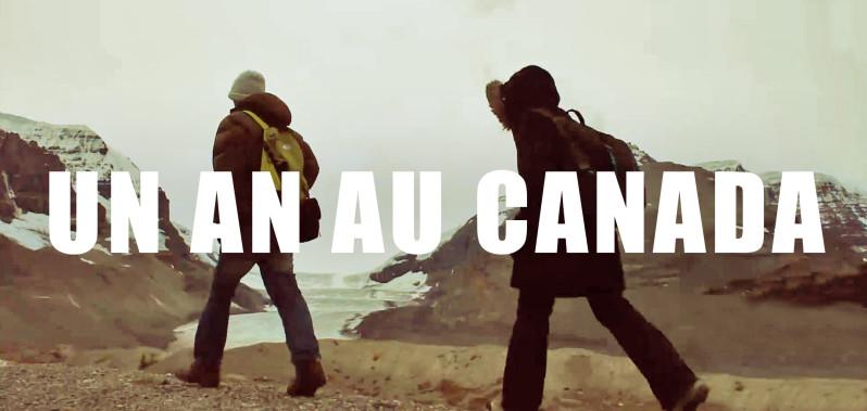 Un an de PVT au Canada, en vidéo!