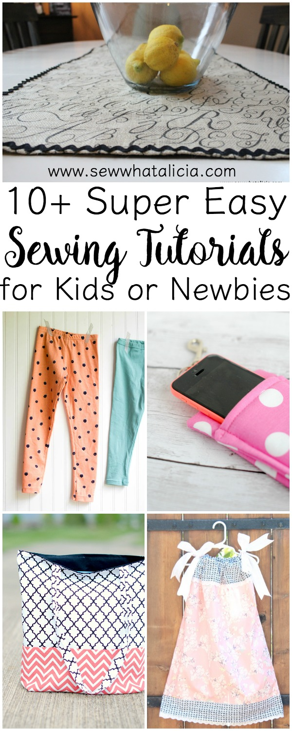 10+ Super Easy Sewing Tutorials: These are great for the complete sewing newbie. Whether you are a parent teaching a kid to sew or new to sewing yourself these tutorials are perfect for you! Click through for a list of great tutorials for newbies!!! www.sewwhatalicia.com