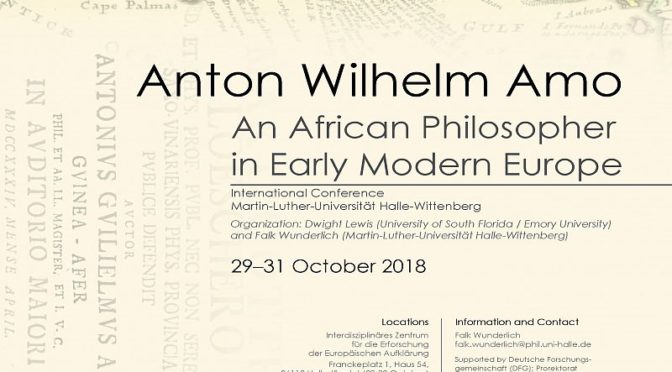 Philosopher Anton Wilhelm Amo from Ghana: Conference in Halle, Germany