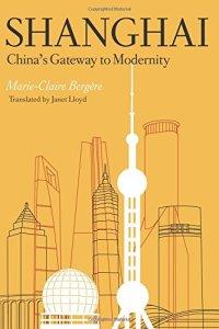 Shanghai China's Gateway to Modernity