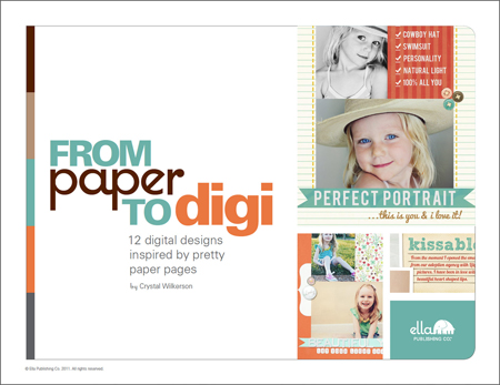 From Paper to Digi: Digital designs inspired by pretty paper pages (by Crystal Wilkerson)