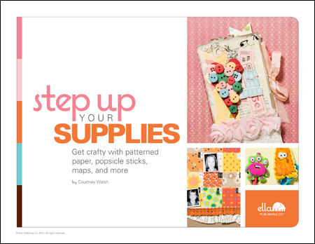 Step Up Your Supplies: Get crafty with patterned paper, popsicle sticks and more (by Courtney Walsh)