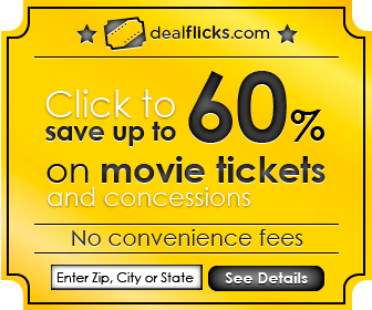 Movie Ticket Deals, Discounts, Offers, & Coupons | Dealflicks