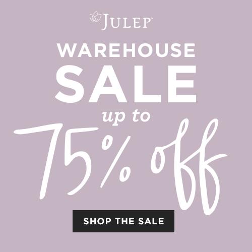Julep Warehouse Sale