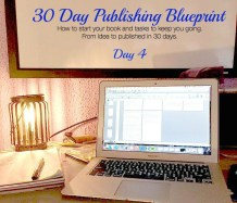 Day 4 – 5,000 More Words and a Bit of Motivation – 30 Day Publishing Blueprint