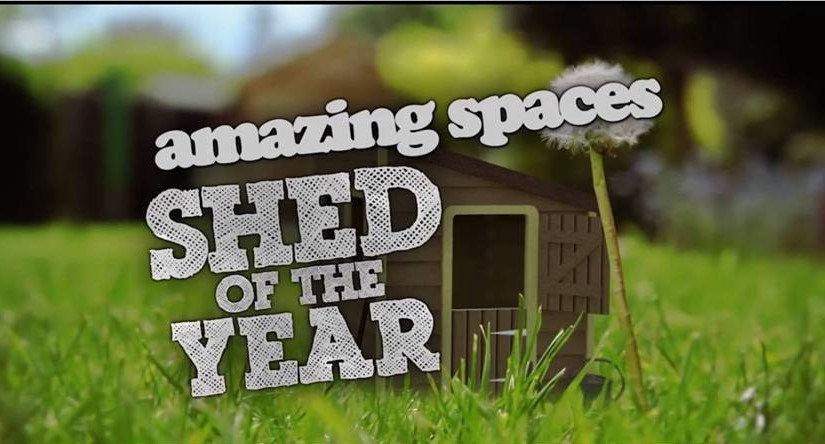 Amazing Spaces Shed of the year 2015 TV show – four episodes this year!
